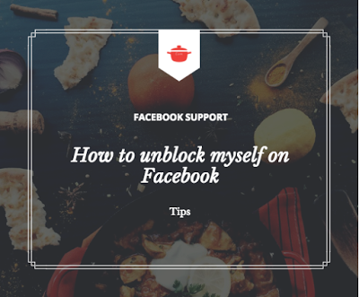 How to unblock myself on Facebook and Unblock other Facebook Users