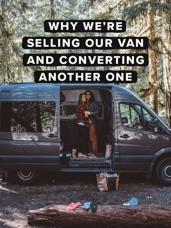 dff0ad3e83 Why We re Selling Our Van   Converting Another One