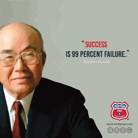 Soichiro Honda; from the job rejection by Toyota to building his own