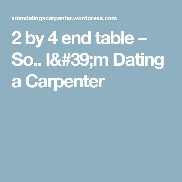 Dating carpenters