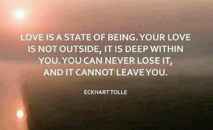 Love is never lost... ~~Eckhart Tolle