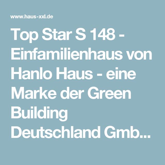 Top Star S 148 Einfamilienhaus Von Hanlo Haus Eine Marke Der
