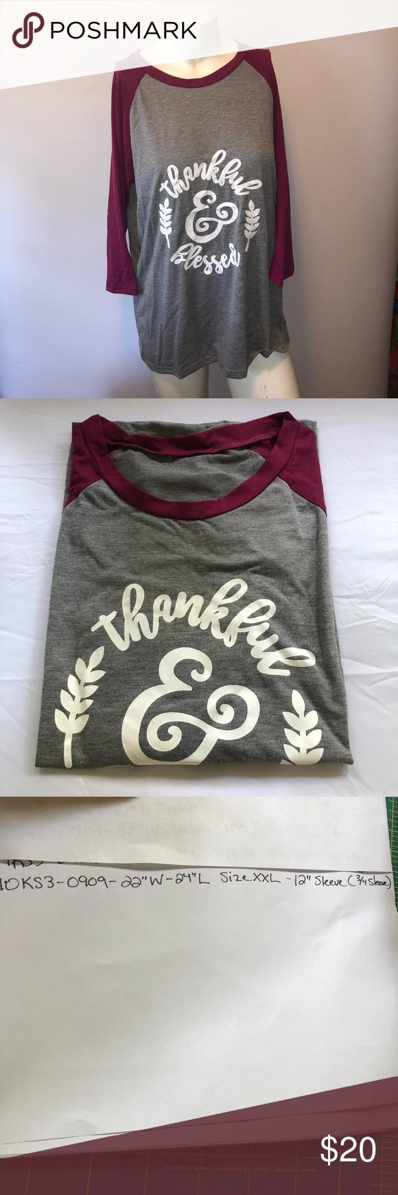 Thankful & Blessed Raglan Sleeve Graphic Tee XXL Thankful & Blessed Raglan Sleeve Graphic Tee   Gray Maroon   Womens Sz XXL  Length - 24