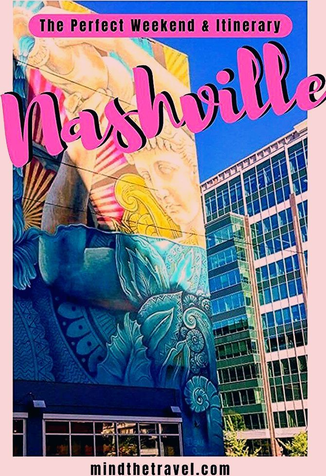 Photo of The Perfect Weekend in Nashville, Tennessee. Itinerary & Epic Guide