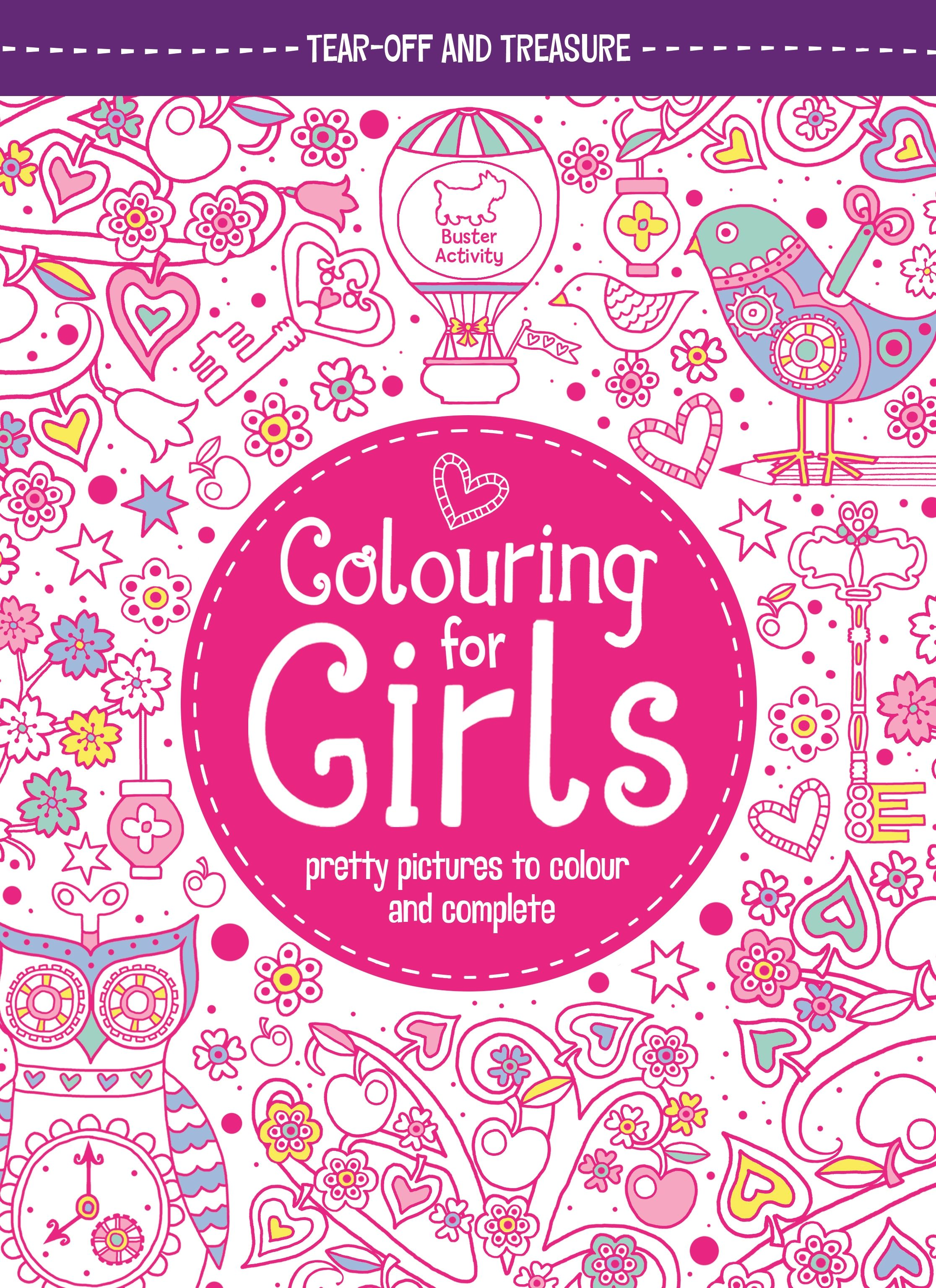 Colouring for Girls - beautiful drawings to colour in and perforated ...