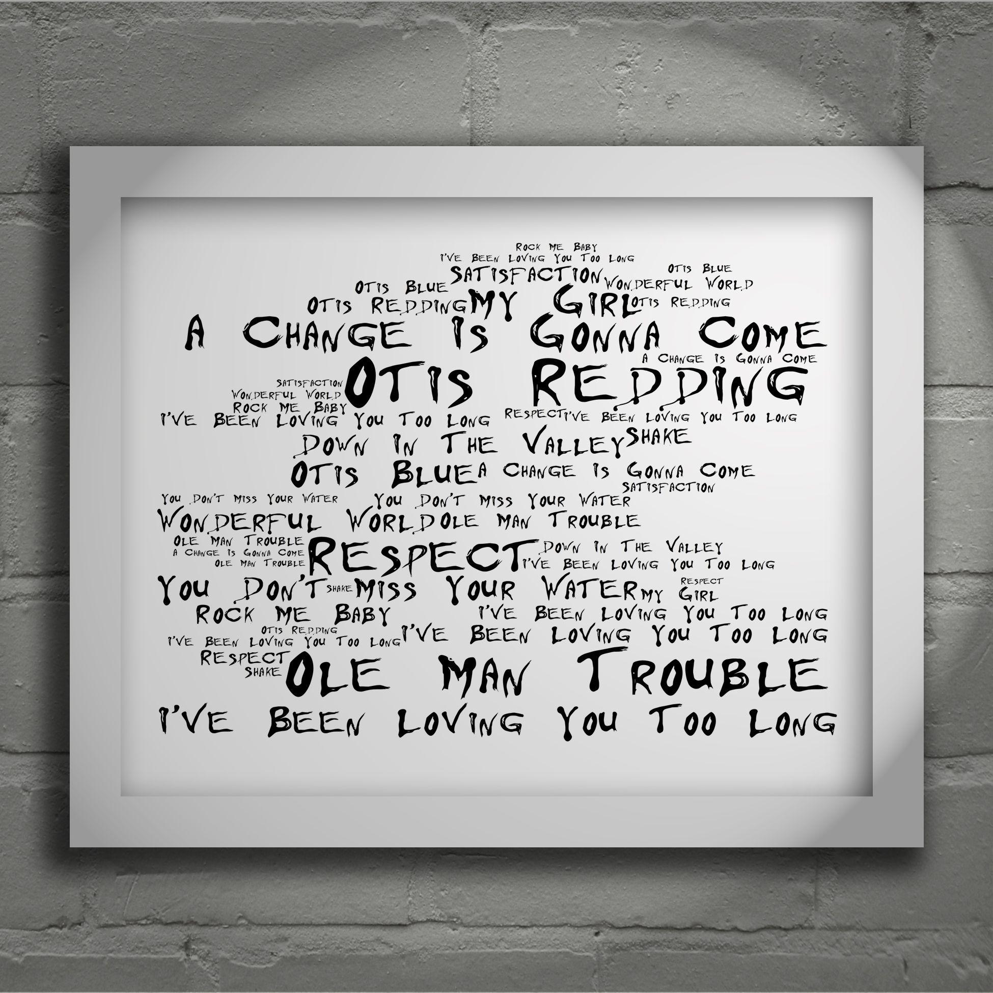 Otis redding otis blue limited edition typography lyrics art print