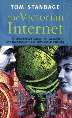 Victorian Internet By Tom Standage Nonfiction Books To Read Internet