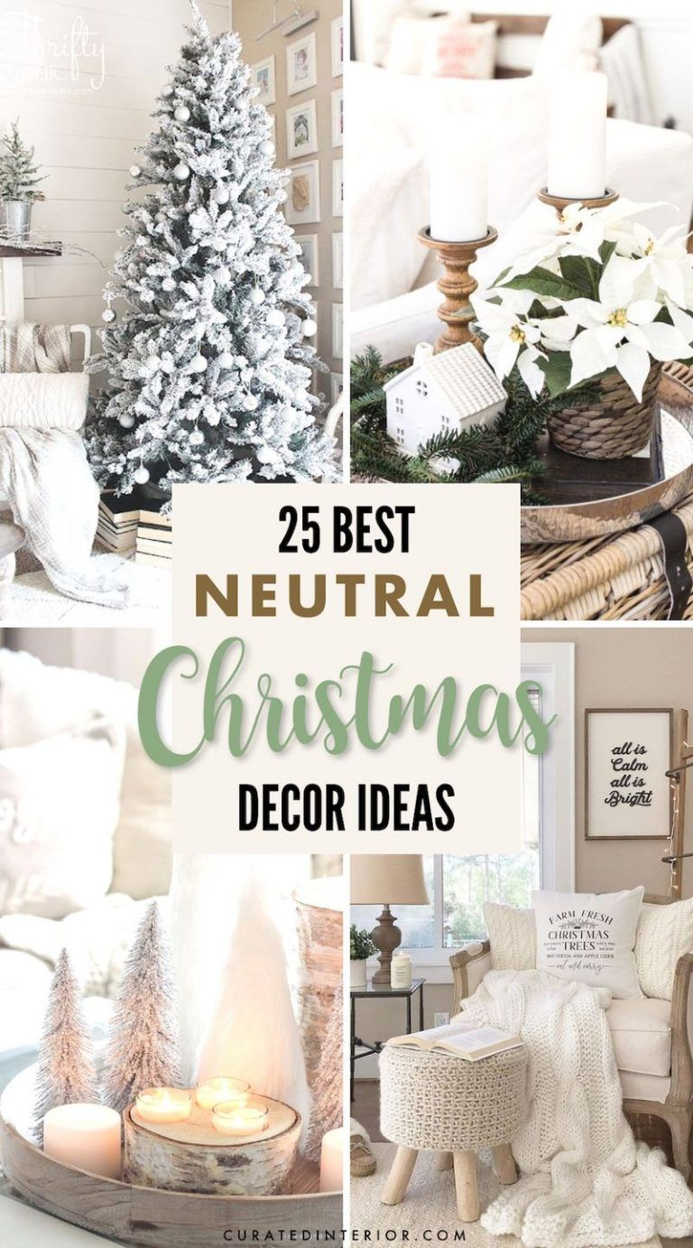 10 Neutral Christmas Decor Ideas & Inspiration in 10  Neutral