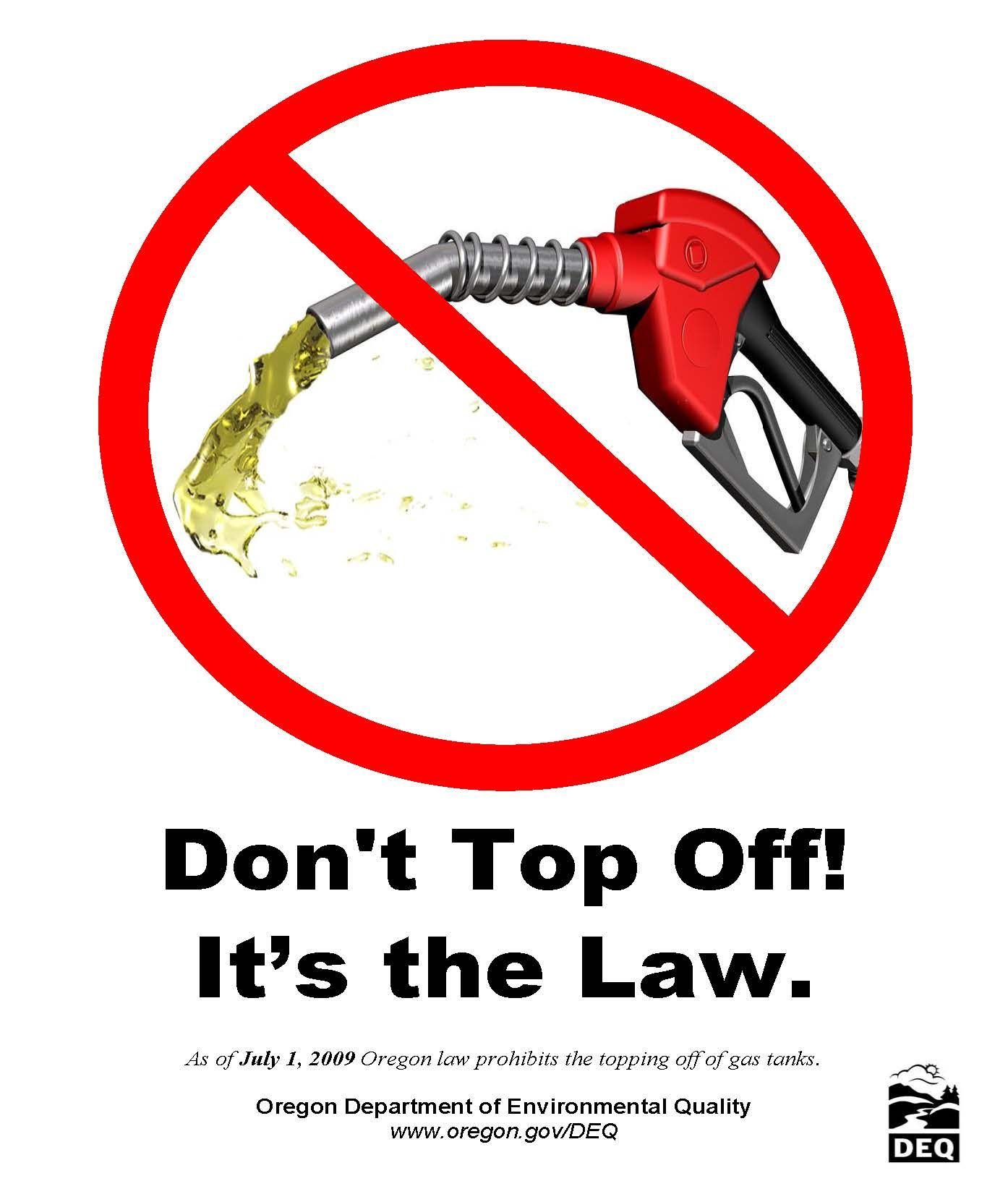 Don't top off! It's the law, by the Oregon Department of