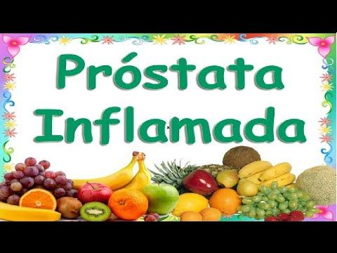 qué comer con inflamación de la próstata