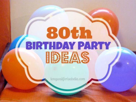 Pics photos 80th birthday decorations party ideas for 80th birthday decoration