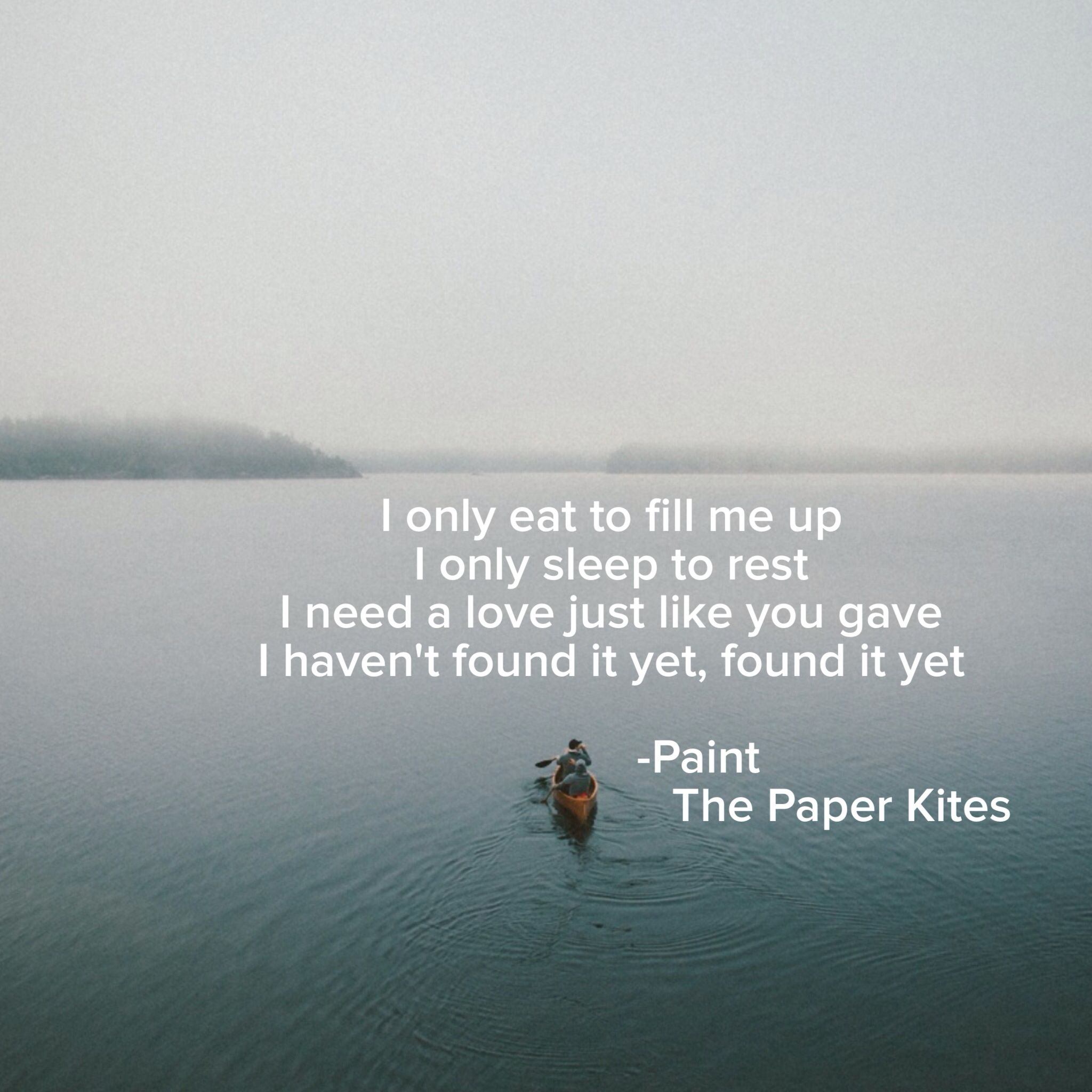 Paint - the paper kites … | Poetry/Lyrics/Quotes | The p…