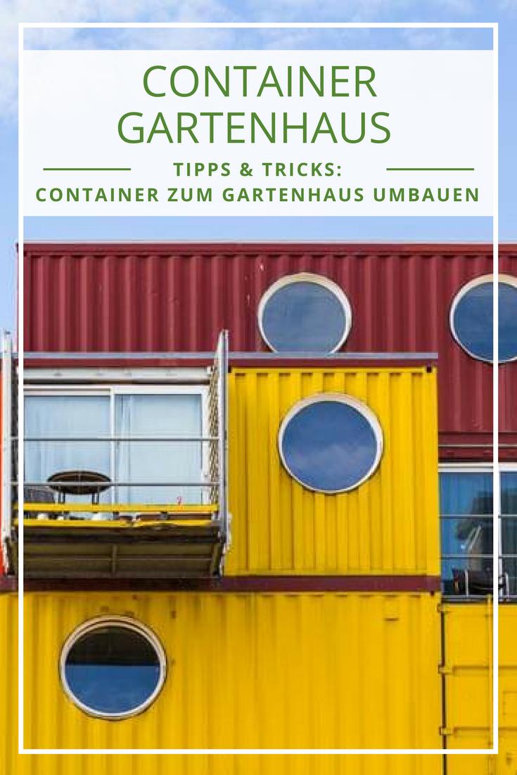 Container Gartenhaus Tipps + Ideen für Ihren