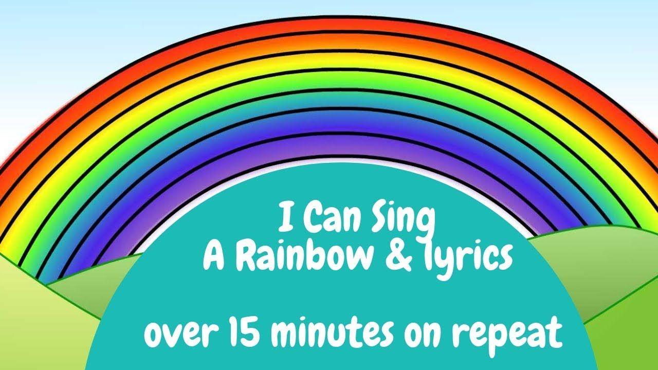 Rainbow Song I Can Sing A Rainbow Lyrics On Repeat Rainbow