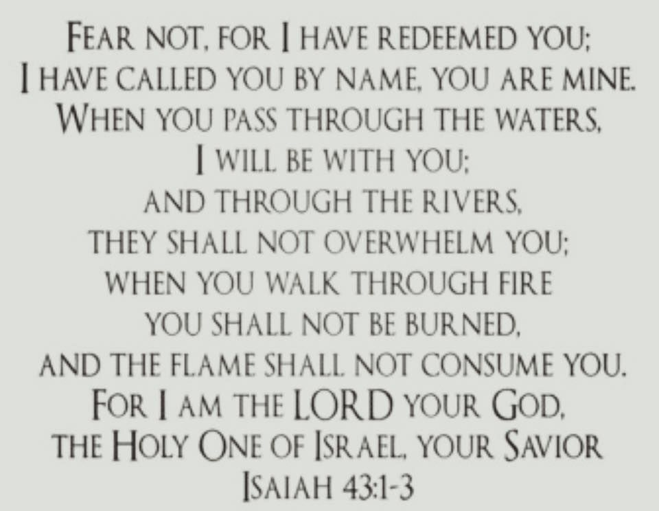 Isaiah  Fear Not For I Have Redeemed You I Have Called You