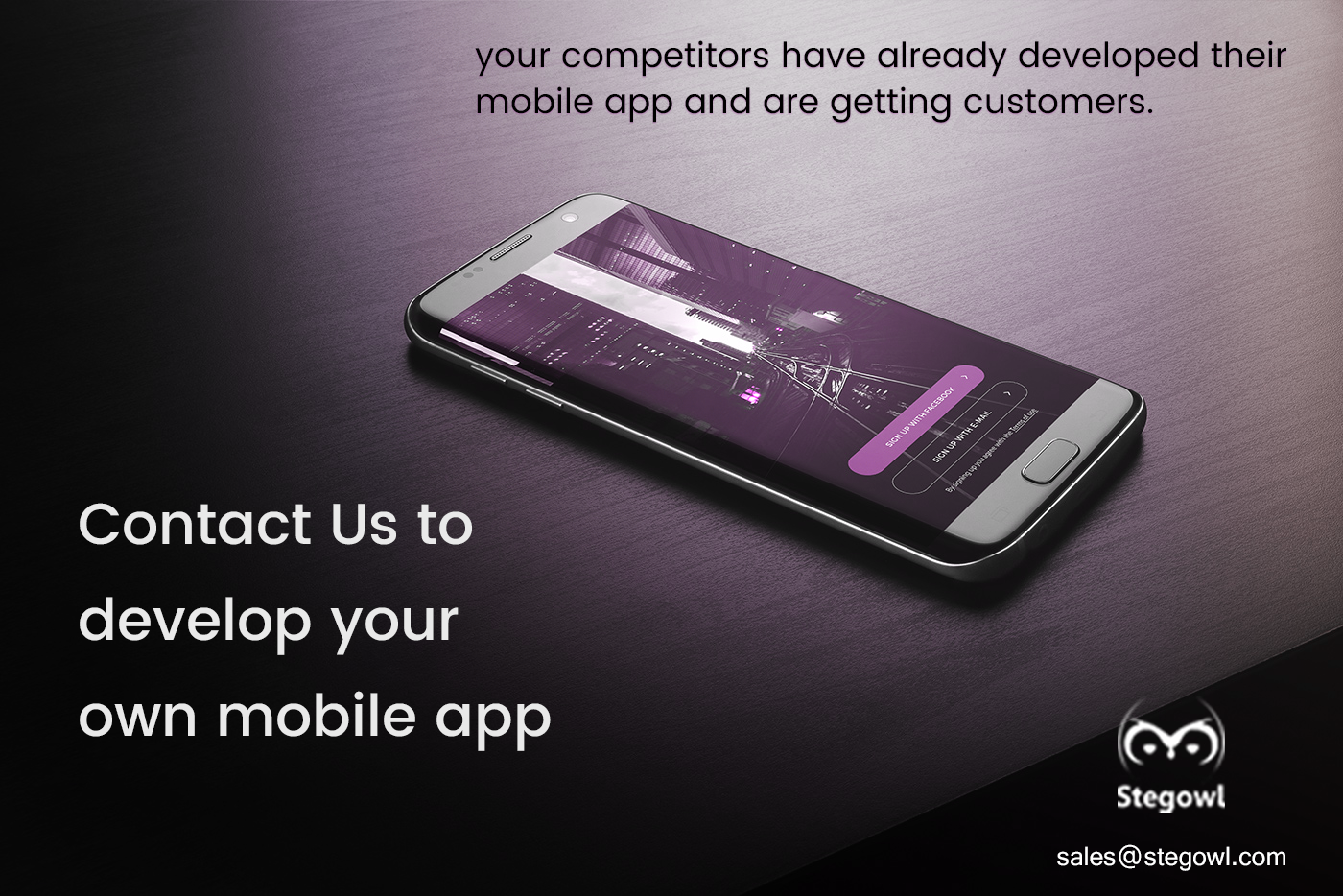 Your competitors have already developed their Mobile App