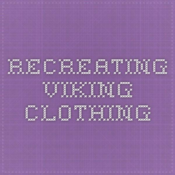 Recreating Viking Clothing