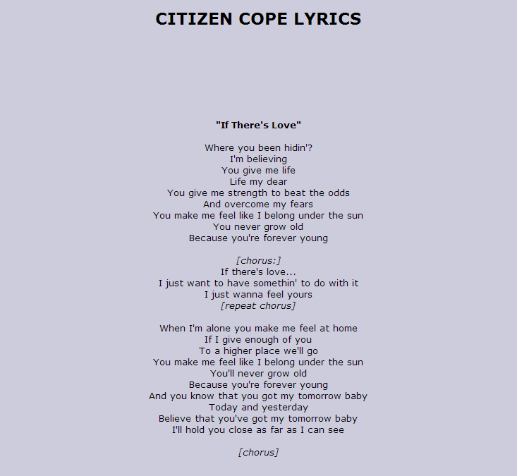 Lyric something to believe in lyrics citizen cope : Citizen Cope - If Theres Love ( Great Song) Link to song : http ...