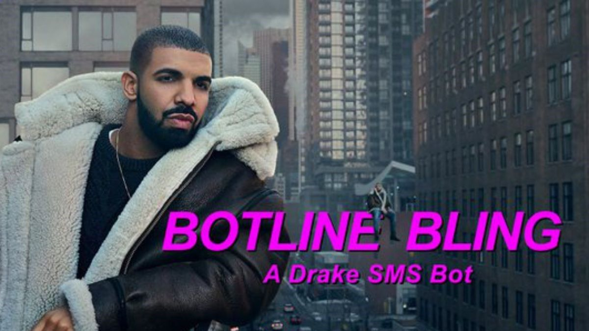 Botline Bling lets you simulate a text friendship with Drake Great Job Internet!: Botline Bling lets you simulate a text friendship with Drake Medium Slackjaw editor and Onion Labs copywriter Hassan S. Ali has updated the world of mobile telephony with Botline Bling a new Product Hunt submission that simulates a text-message relationship with Drake. It puts Drakes wit wisdom and invitations to meet up at a Tim Hortons right there on your cell phone screen. You can ask bot-Drake for adv...