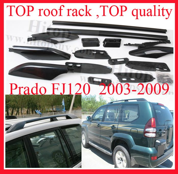 For Toyota Prado Fj120 Fj Kdj 120 Uzj120 Lc120 Kzj120 Trj120 Roof Rack Roof Rail Bar Top Quality Powerful G Toyota Land Cruiser Prado Roof Rack Roof Rails