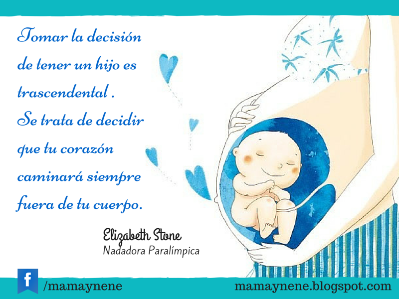 Blog De Maternidad Y Recursos Para La Estimulación Temprana Frases Para Embarazadas Frases De Mamás Embarazadas Frases De Embarazadas Primerizas