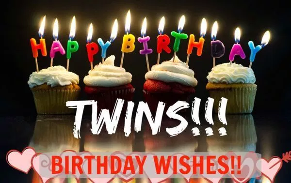 Happy Birthday Twins Quotes Images And Memes Happy Birthday Twin Sister Birthday Wishes For Twins Twins Birthday Quotes