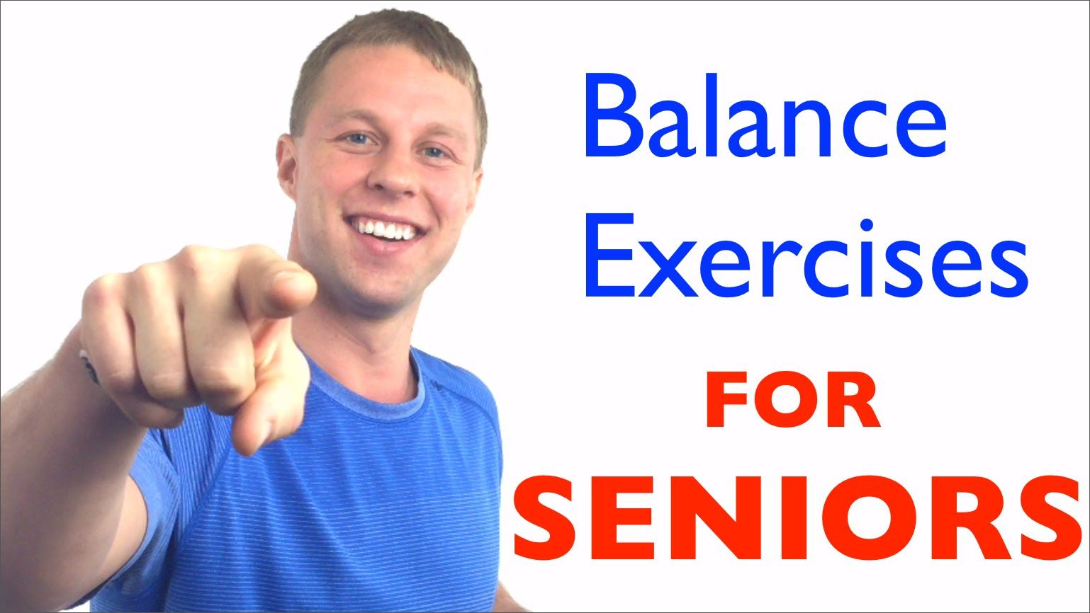 Balance Exercises for Seniors - Fall Prevention - Balance Exercises for ...