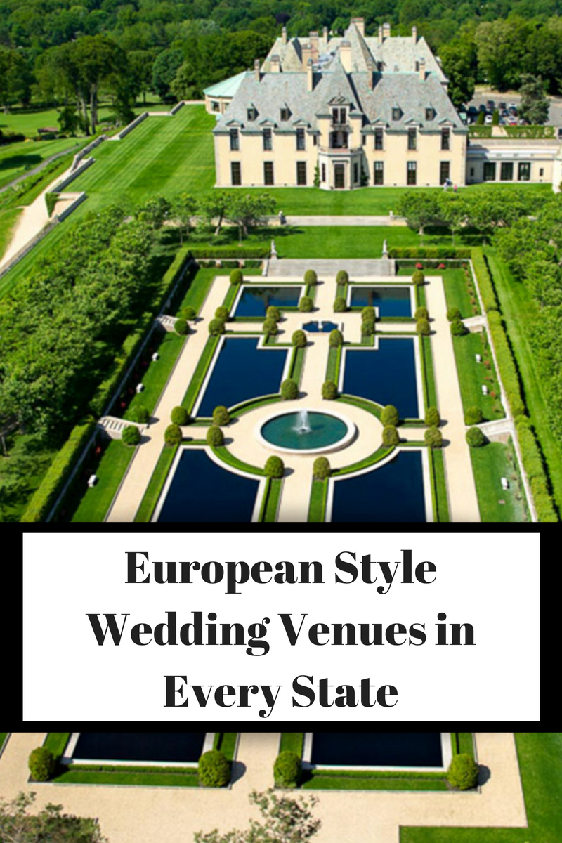 European Style Wedding Venues in Every State   European ...