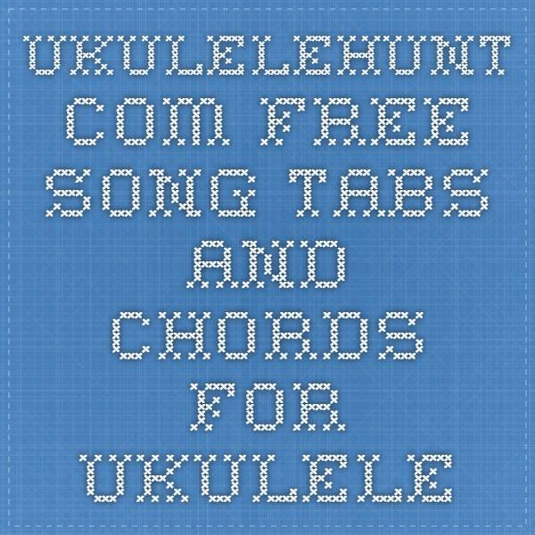 Ukulelehunt Free Song Tabs And Chords For Ukulele L Learn L