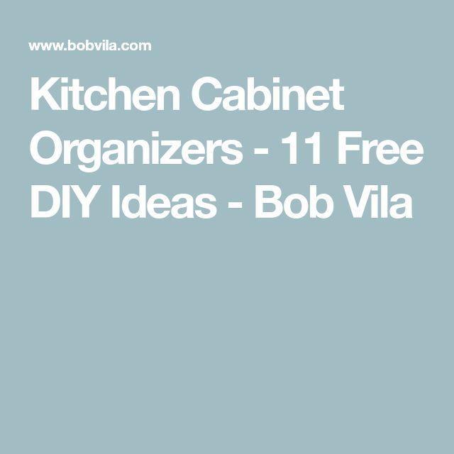 Kitchen Cabinet Organizers - 11 Free DIY Ideas - Bob Vila #cabinetorganizers Kitchen Cabinet Organizers - 11 Free DIY Ideas - Bob Vila ,  #cabinet #ideas #kitchen #organizers #cabinetorganizers
