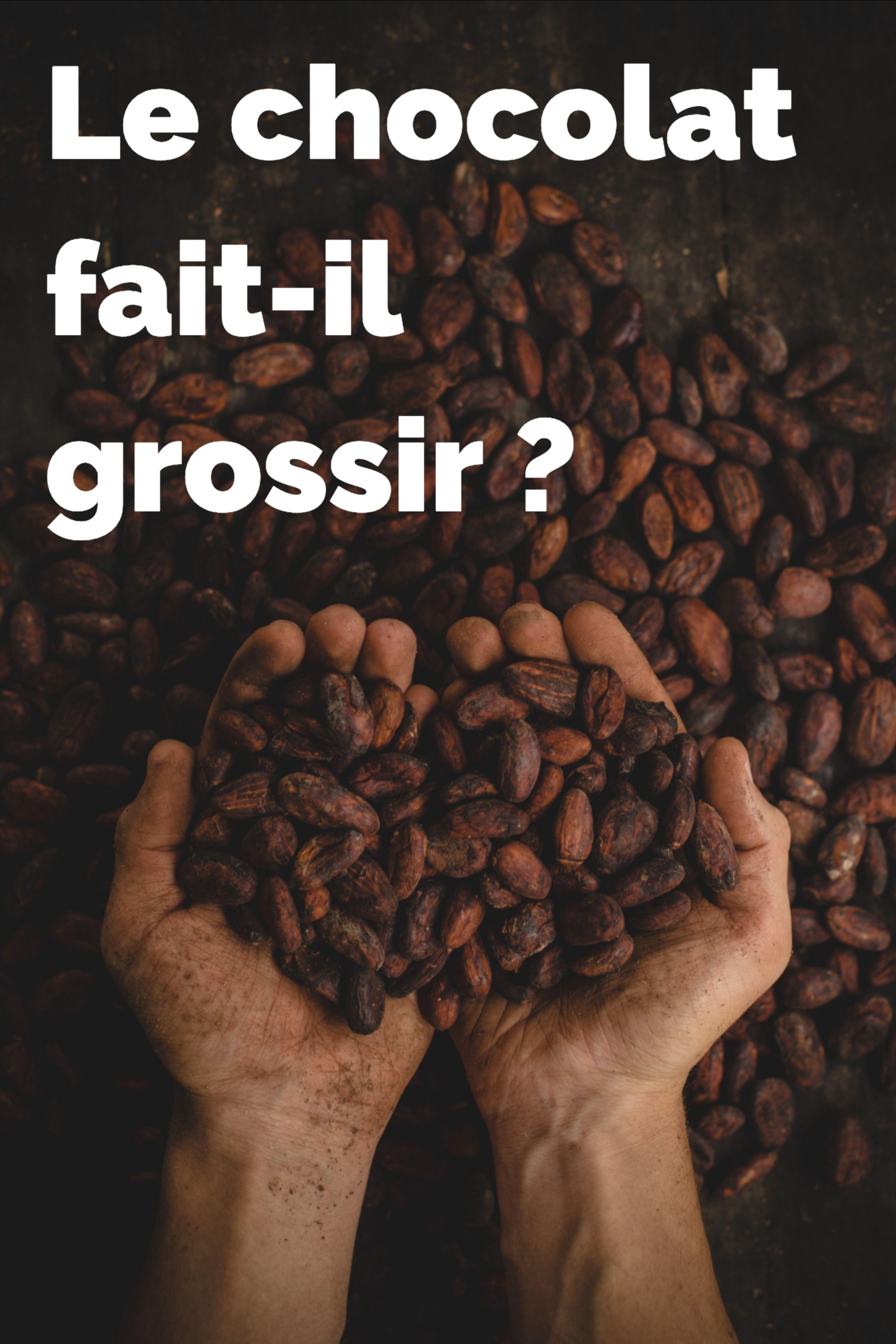 Chocolat : quels sont ses bienfaits ? Fait-il grossir ...