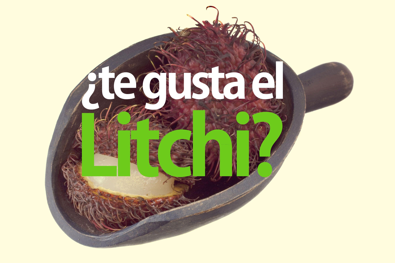 ¿te gusta el litchi?     https://www.facebook.com/pages/yoquierosermejor/315300298484285