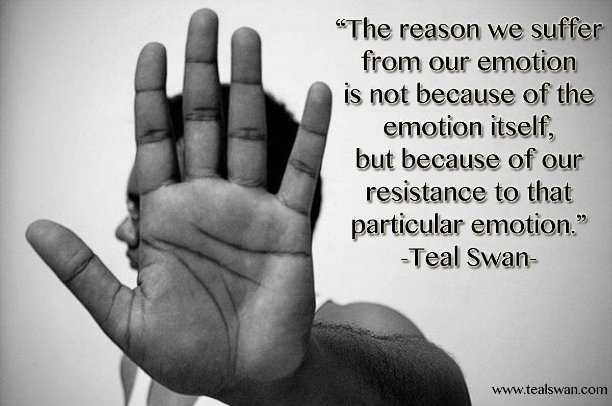 Quotes Emotional The Reason We Suffer From Our Emotion Is Not Because Of The