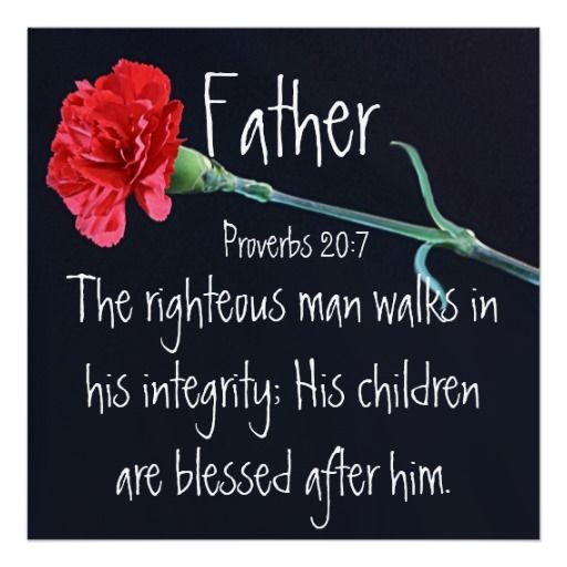 The Righteous Man Bible Verse For Father S Day Poster Fathers