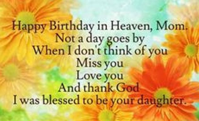 Happy Birthday And Rest In Peace Quotes: Happy Birthday In Heaven Mom Quotes Poems I Miss You