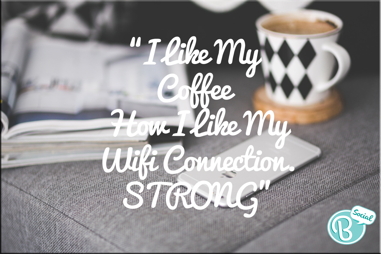 Who's with me here? #Coffee #Wifi