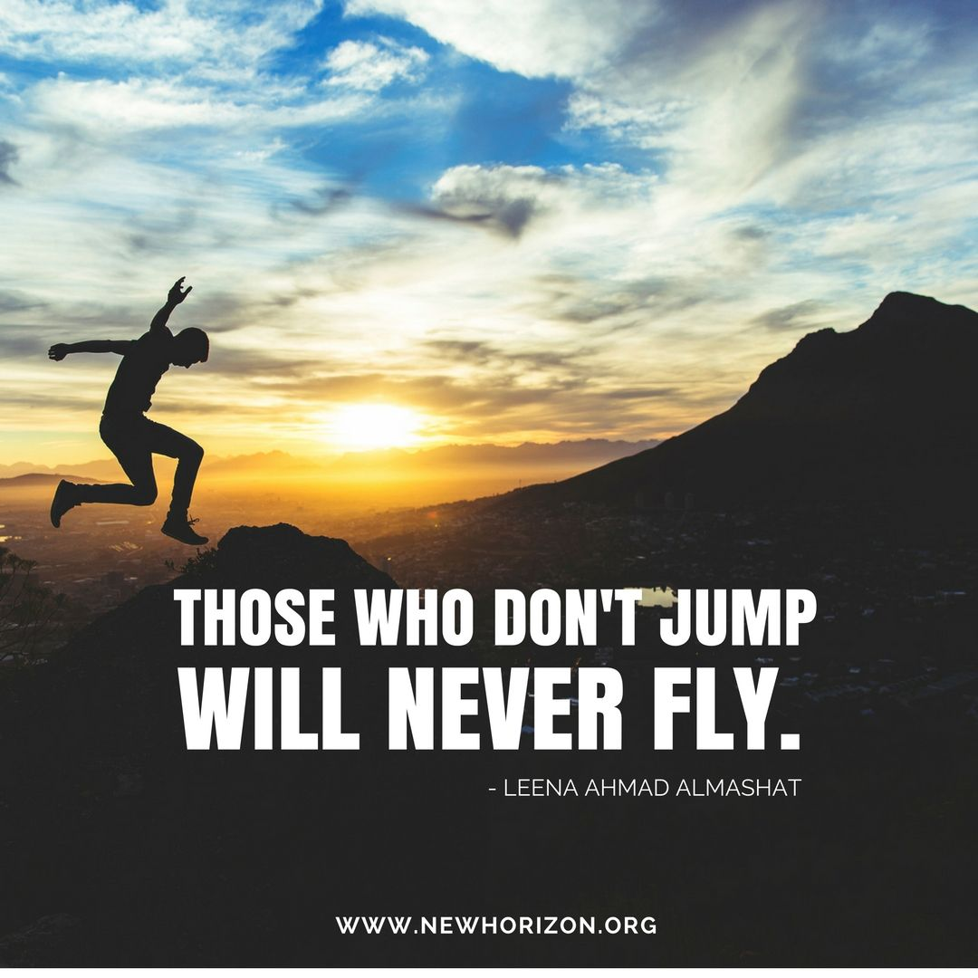 Let S Jump And Fly And Chase Our Dreams Seuss Quotes Outdoor Quotes Art Quotes