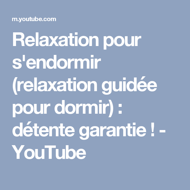 relaxation pour s'endormir