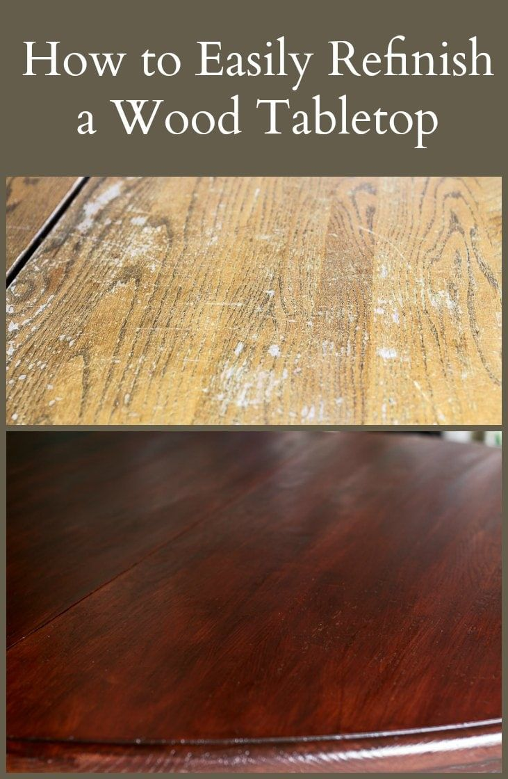 how to easily refinish a wood tabletop  wood refinishing