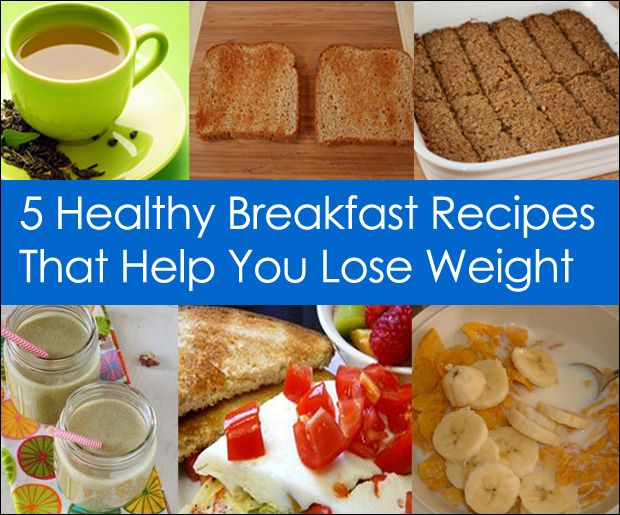 Healthy Breakfast Recipes To Lose Weight Fast
