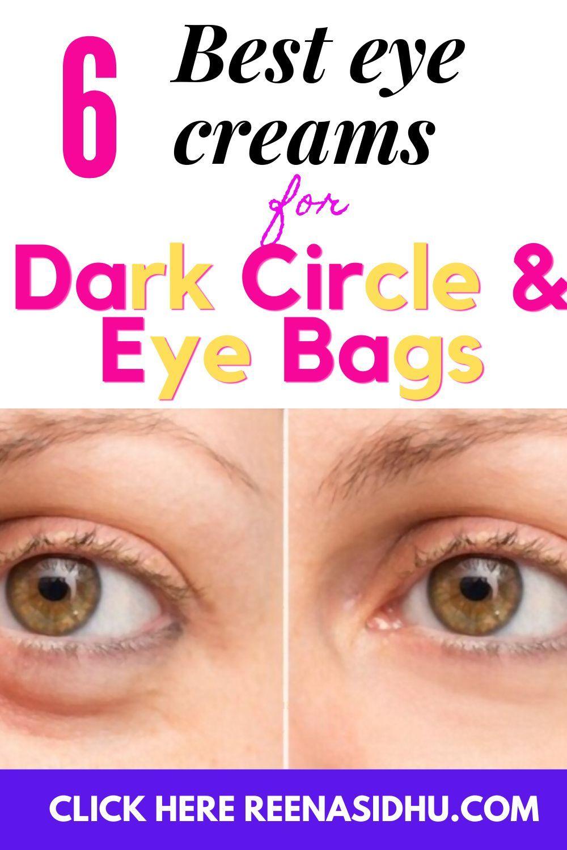6 Best Eye Creams For Dark Circles Eye Bags In 2020 Eye Cream For Dark Circles Best Eye Cream Eye Bags