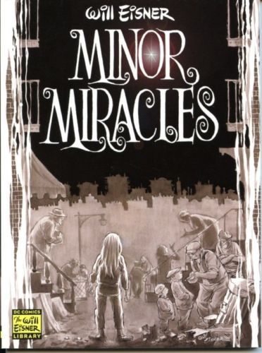Will Eisner Minor Miracles DC Comic Library New The Spirit