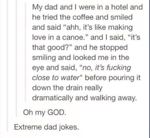Extreme dad jokes