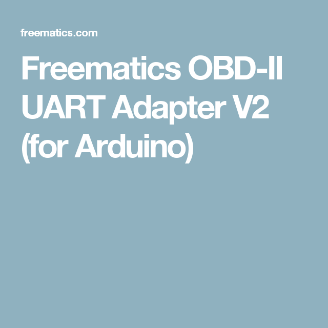 Freematics OBD-II UART Adapter V2 (for Arduino) | Arduino