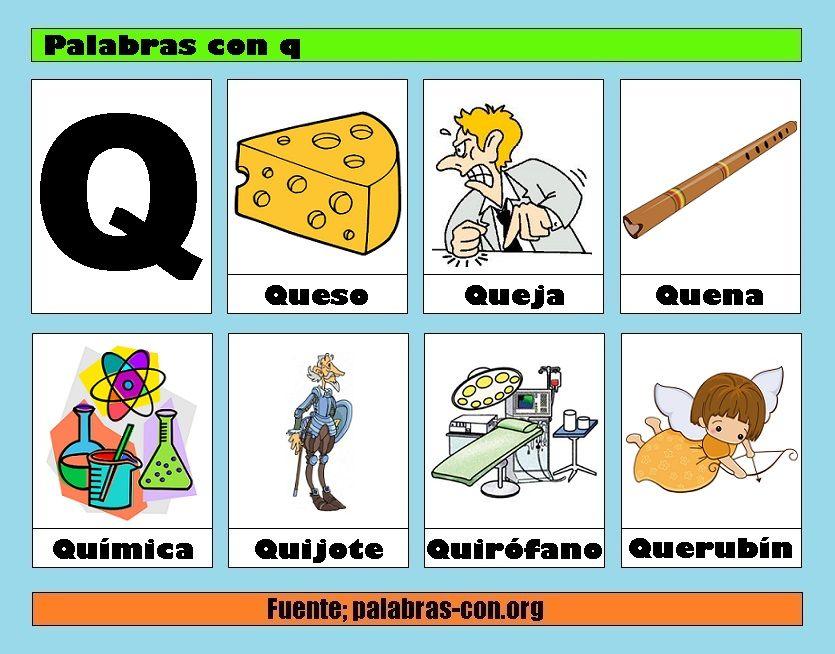 Palabras Con Q Palabras Con Que Qui Palabras Del Abecedario Letras Consonantes