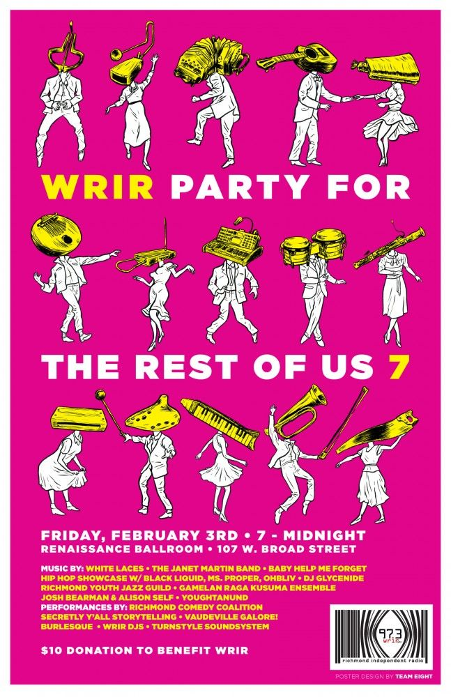 WRIR's 7th annual Party for The Rest Of Us!  (2012).  Featuring music by White Laces; The Janet Martin Band; Baby Help Me Forget; a Hip Hop showcase featuring Black Liquid, Ms. Proper and Ohbliv; DJ Glycenide; Richmond Youth Jazz Guild; Gamelan Raga Kusuma Ensemble; Josh Bearman & Alison Self; Youghtanund.  And performances by Richmond Comedy Coalition; Secretly Y'all Storytelling; Vaudeville Galore! Burlesque; WRIR DJs; and Turnstyle Soundsystem.