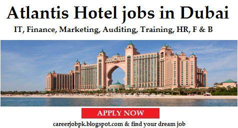 Atlantis Hotel Jobs In Dubai
