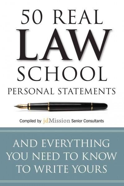 Real Law School Personal Statements And Everything You Need To