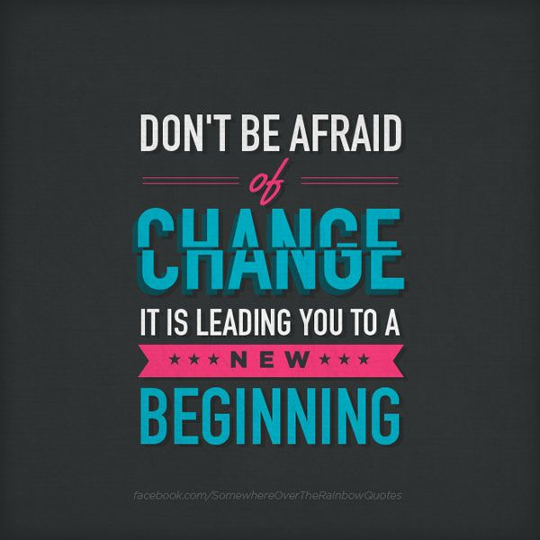 New Beginnings Change Quotes Change Quotes
