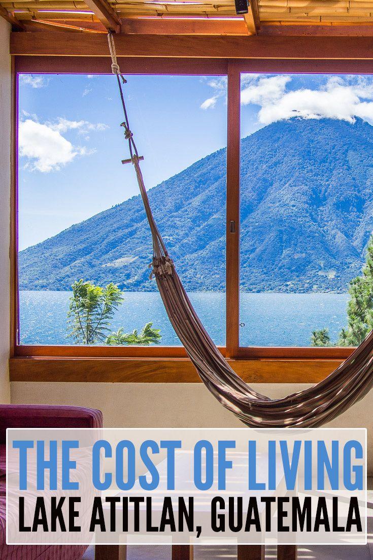 The Cost Of Living In San Marcos La Laguna Lake Atitlan Guatemala Travel Lake Atitlan Lake Atitlan Guatemala